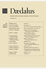 Daedalus 140:3 (Summer 2011) - The Modern American Military Kindle Edition