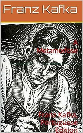 A Metamorfose, Annotated: Franz Kafka, texto em Português