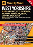 West Yorkshire : Street by Street: Plus Barnsley, Littleborough, Milnrow, Penistone, Shaw, Skipton, Tadcaster : Enlarged Areas Bradford, Halifax, ... Leeds, wakefiel (AA Street by Street)