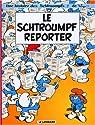 Les Schtroumpfs, tome 22 : Le Schtroumpf reporter par Peyo