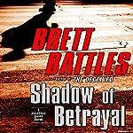 Shadow of Betrayal | Brett Battles