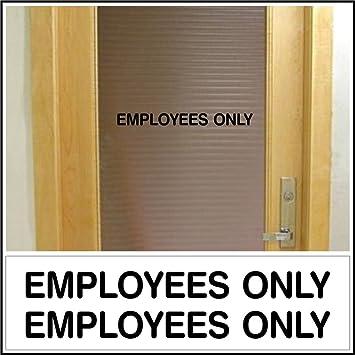 Amazon.com: Oficina Puerta de tienda empleados sólo para ...