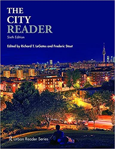 The City Reader (Routledge Urban Reader Series) Richard T. LeGates and Frederic Stout
