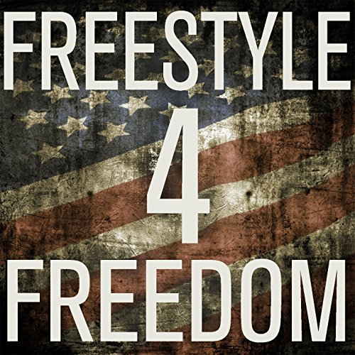 Freestyle 4 Freedom: The Best ...