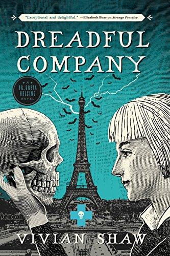 Dreadful Company (A Dr. Greta Helsing Novel Book 2)