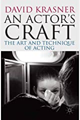 An Actor's Craft: The Art and Technique of Acting Kindle Edition