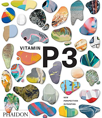 Vitamin P3. New perspectives in painting (Arte) por Vv.Aa