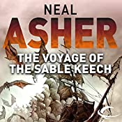 The Voyage of Sable Keech: The Spatterjay Series: Book 2 | Neal Asher