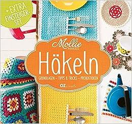 Mollie Makes Häkeln Grundlagen Tipps Tricks Projektideen