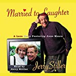 Married to Laughter | Jerry Stiller