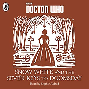 Snow White and the Seven Keys to Doomsday Audiobook