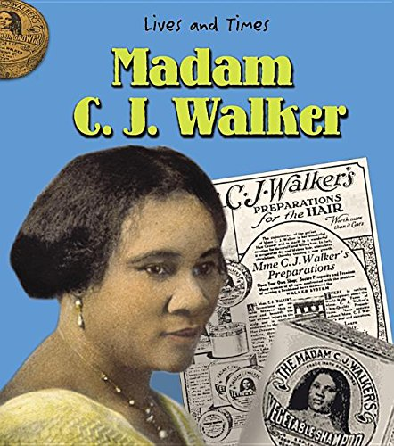 Madam C.J. Walker (Lives And Times)