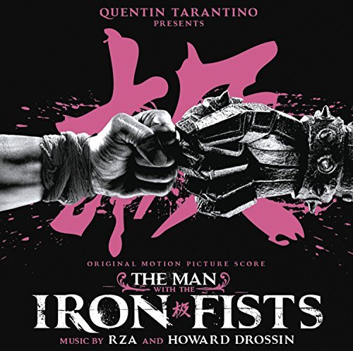 The Man With the Iron Fists (Original Motion Picture Score) by RZA and Howard Drossin