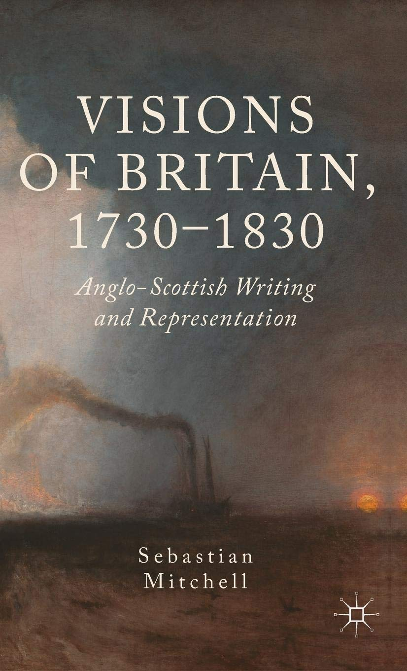 New Book | Visions of Britain, 1730–1830