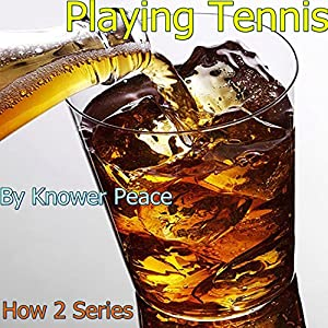 Playing Tennis Audiobook
