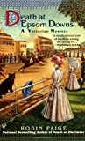 Death at Epsom Downs (A Victorian Mystery)