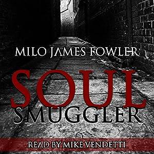 Soul Smuggler Audiobook