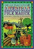 American Folk Magick
