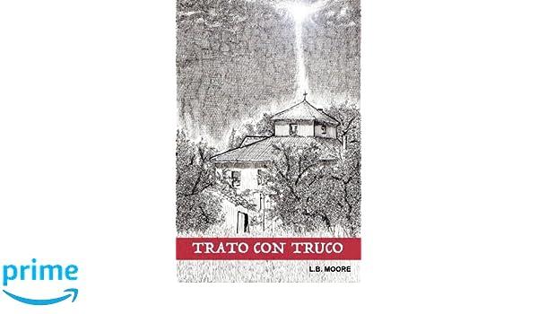 Amazon.com: Trato con truco (Spanish Edition) (9781518893643): L. B. Moore: Books