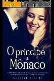 O Príncipe de Mônaco (Portuguese Edition)