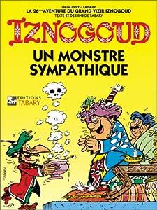 """Afficher """"Iznogoud n° 26<br /> Un monsre sympathique"""""""