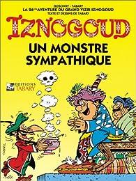 Iznogoud, tome 26 : un monstre sympathique par Jean Tabary