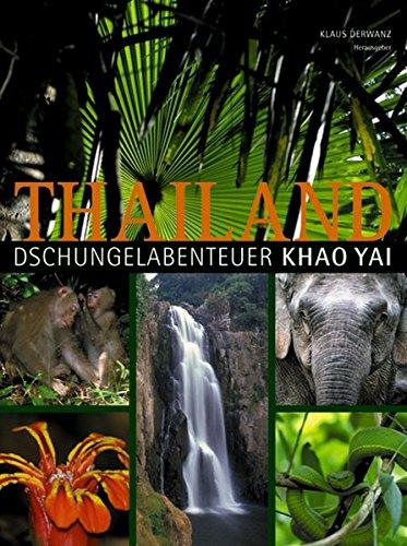 Thailand Dschungelabenteuer Khao Yai
