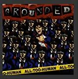 All-Too-Human by Grounded (2008-08-24)