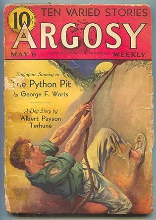 Argosy Pulp May 6 1933- Python Pit- Albert Payson Terhune G at