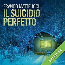 Il suicidio perfetto (Le indagini dell'ispettore Santoni 1)