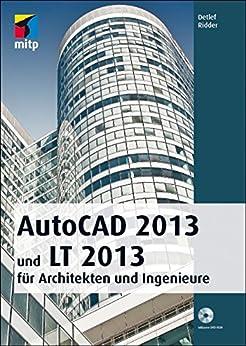 autocad 2013 f r architekten und ingenieure mitp grafik german edition ebook. Black Bedroom Furniture Sets. Home Design Ideas