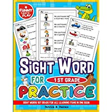 Sight Words 1st Grade for All Learning Items in One Book: Sight Words Grade 1 for Easing Up Learning for Kids & Students