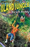 Mystery of the Island Jungle, Lee Roddy, 0880622520