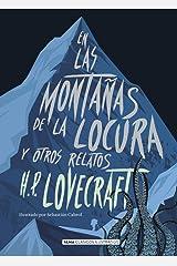 En las montañas de la locura: y otros relatos (Clásicos ilustrados) (Spanish Edition) Hardcover