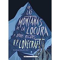 En Las Montañas de la Locura: Y Otros Relatos