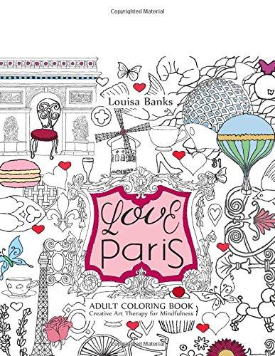 Amazon.com: Love Paris Adult Coloring Book: Creative Art Therapy ...