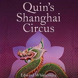 Quin's Shanghai Circus Audiobook