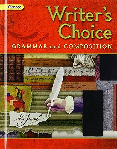 Writer's Choice: Grammar+comp - Choice Writers