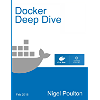 Docker Deep Dive (English Edition)