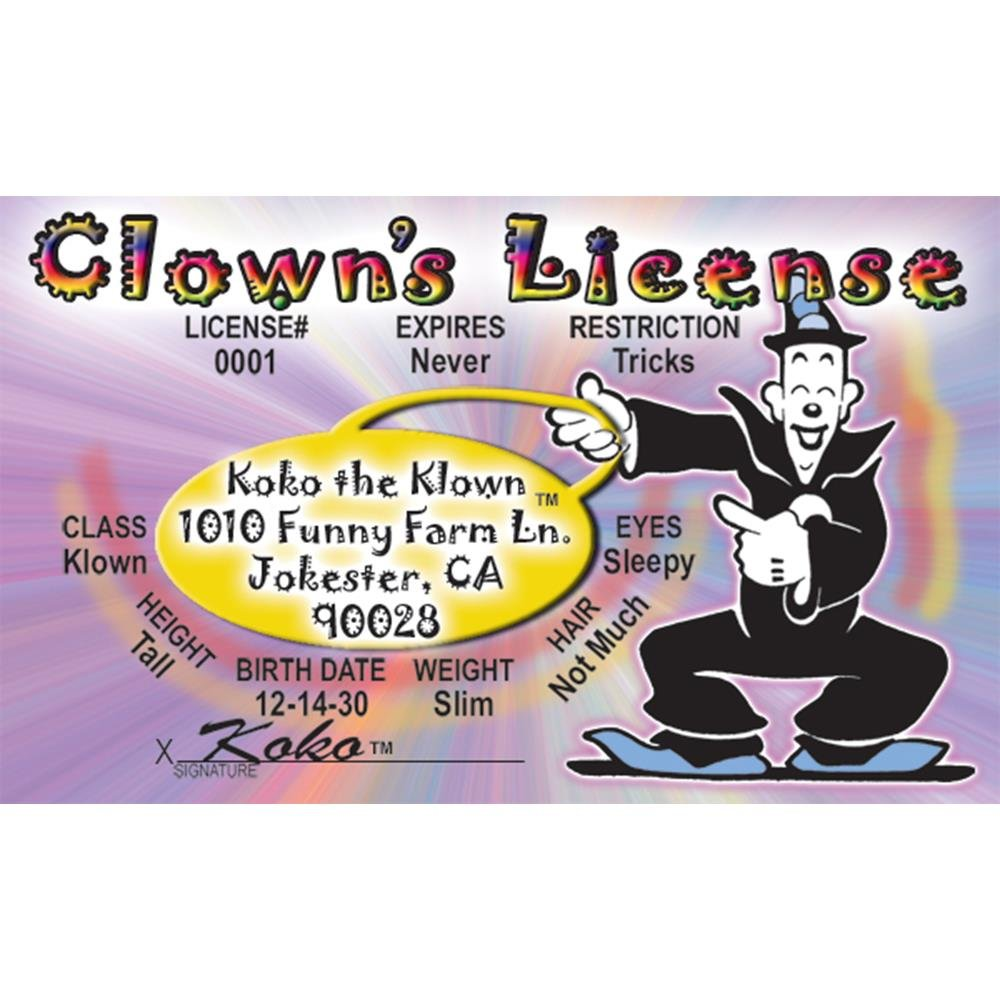 Signs 4 Fun NBIDK2 Coco Clown Stans Drivers License