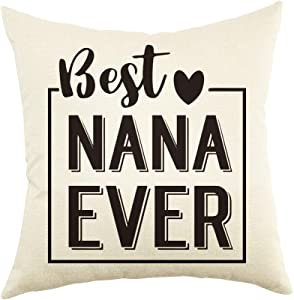 Ogiselestyle Best Nana Ever Quote Throw Pillow Cover Home Decor Pillow Case Cotton Linen Cushion Cover for Grandma Birthday Gift 18