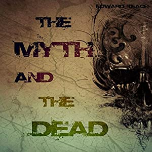 The Myth and the Dead Audiobook