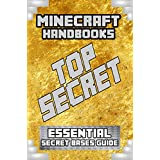 Minecraft (Essential Secret Bases - Unofficial Minecraft Golden Handbooks (Minecraft Guides, Minecraft Books for kids, Minecraft comics) Book 6)