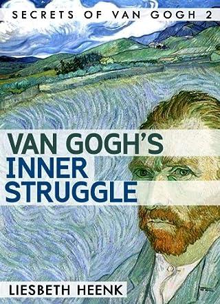 Van Gogh's Inner Struggle