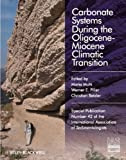 Carbonate Systems During the Olicocene-Miocene Climatic Transition, , 1444337912