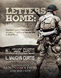 img - for Letters Home - Saints and Soldiers: Airborne Creed 3rd edition by Curtis, H. L.