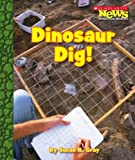 Dinosaur Dig!, Susan H. Gray, 0531174824