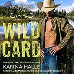 Wild Card: North Ridge Series, Book 1   Karina Halle