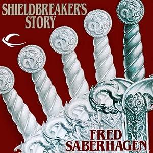 Shieldbreaker's Story Audiobook