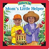 Picture Me As Mom's Little Helper